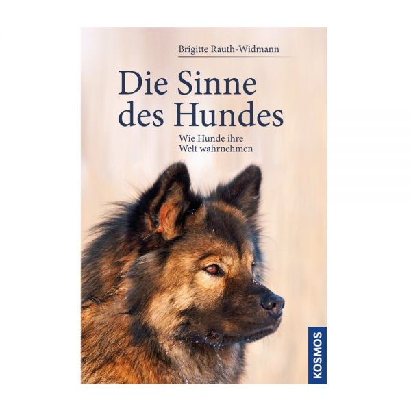 Rauth-Widmann, B. - Die Sinne des Hundes